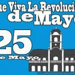 25 de Mayo de 1810 Se inicia la Revolución de Mayo