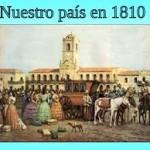 Nuestro país el 25 de Mayo de 1810