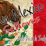 Muchas Felicidades a todos los mexicanos en el Día de la Independencia