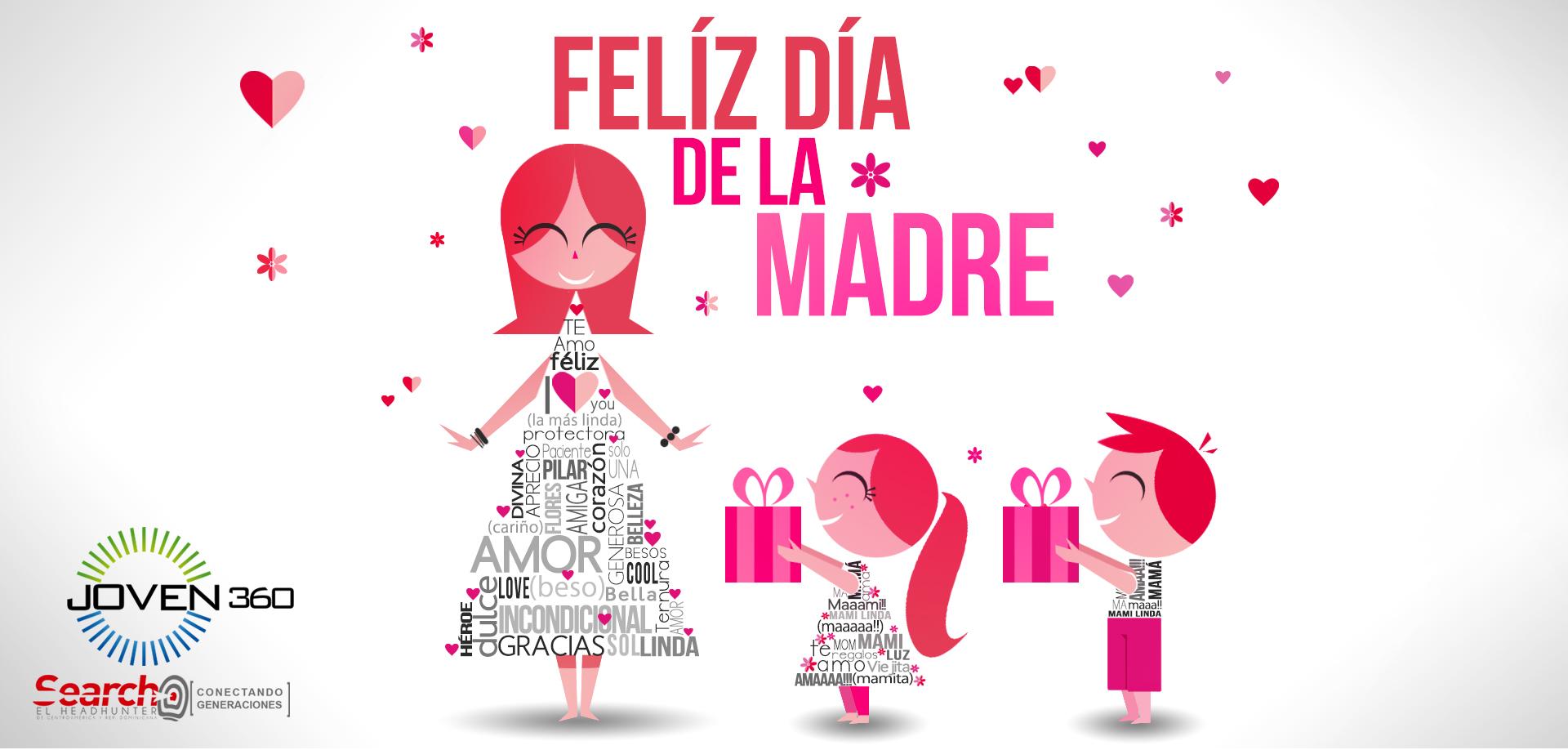 Madre la palabra mas bella pronunciada por el ser humano feliz dia