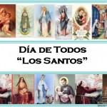 1 de Noviembre: Día de todos los santos 2014