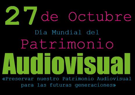 dia-mundial-del-patrimonio-audio-visual