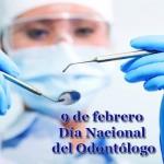 9 de febrero: Día del Odontologo