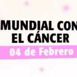 Lazos 4 de febrero: Día Mundial lucha contra el cáncer