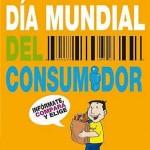 15 de marzo: Día Mundial del Consumidor
