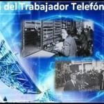 18 de marzo: Día del Trabajador Telefónico