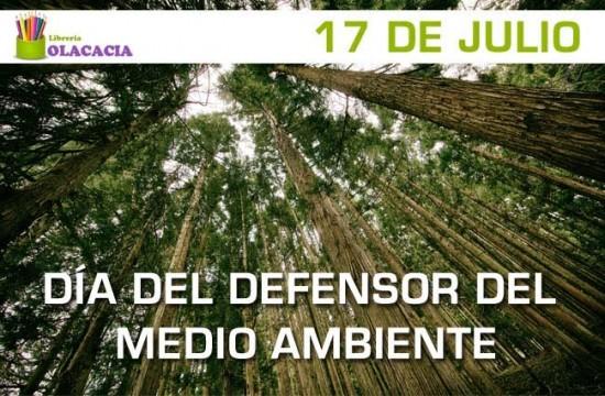 julio se celebra en España el Día del Defensor del Medio ambiente