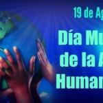 19 de agosto es el Día Mundial de la Asistencia Humanitaria