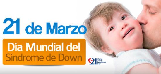 21-MARZo-DÍA-MUNDIAL-DEL-SÍNDROME-DE-DOWN1