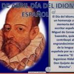 """Dia del Idioma Español"" se celebra el 23 de abril"