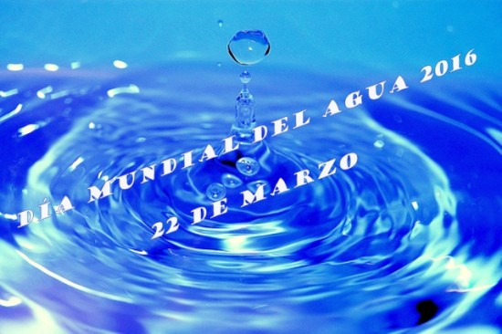 aguaaaaaDia-Mundial-del-Agua-2016-22 de Marzo---