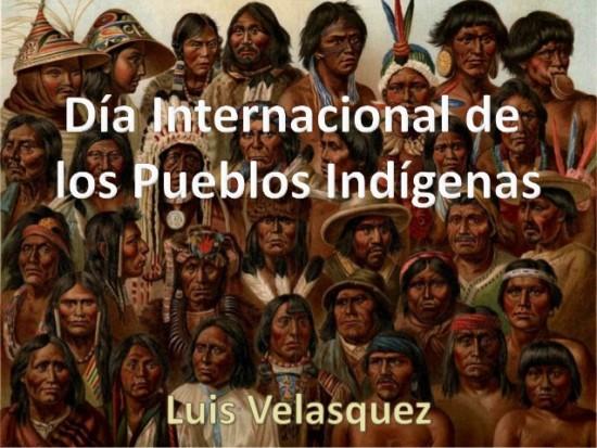 da-internacional-de-los-pueblos-indgenas-luis-velasquez-1-638