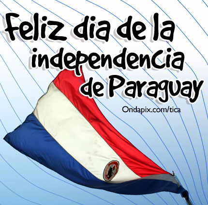 Feliz_D_a_de_la_Independencia_15_de_Mayo_Paraguay