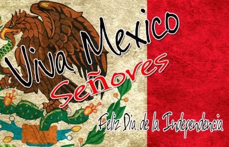 feliz dia de la independencia viva mexico