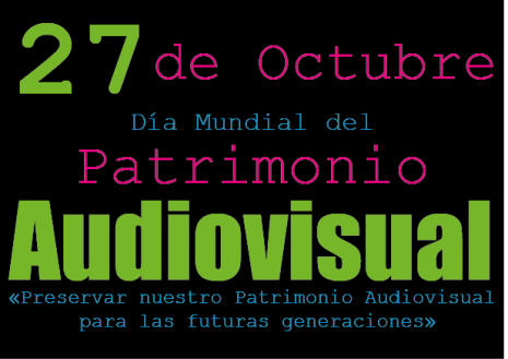 dia-mundial-del-patrimonio-audio-visual