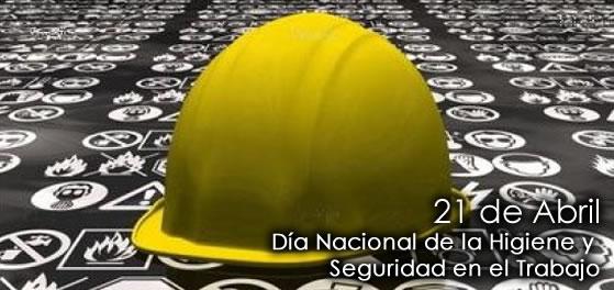 21-4-2014-Día-Nacional-de-la-Higiene-y-Seguridad-en-el-Trabajo